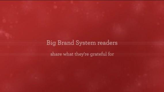 Big Brand System 2013 Gratitude video